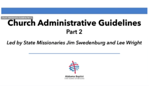 Church Administrative Guidelines - Part 2
